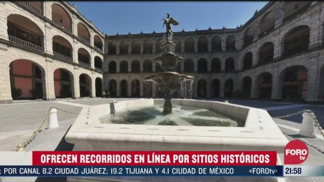 Foto: Recorridos Internet Sitios Históricos México 31 Marzo 2020
