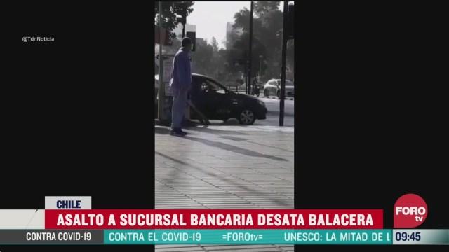 se desata balacera en capital de chile por robo a sucursal bancaria
