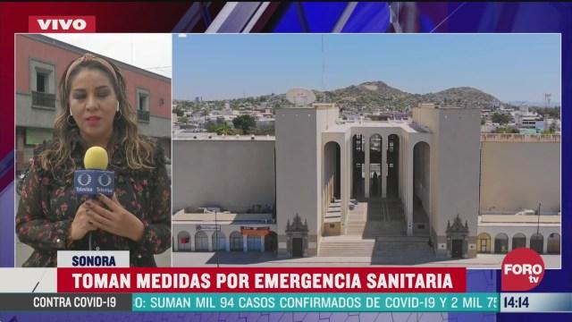 FOTO: sonora sigue tomando medidas con mucha responsabilidad por emergencia sanitaria