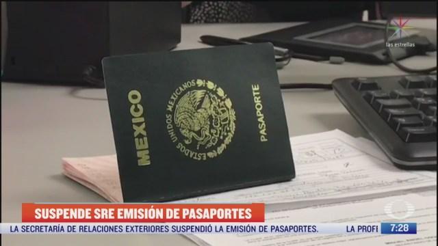 sre suspende emision de pasaportes en todas sus oficinas