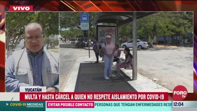 yucatan multara a quien no respete aislamiento por coronavirus
