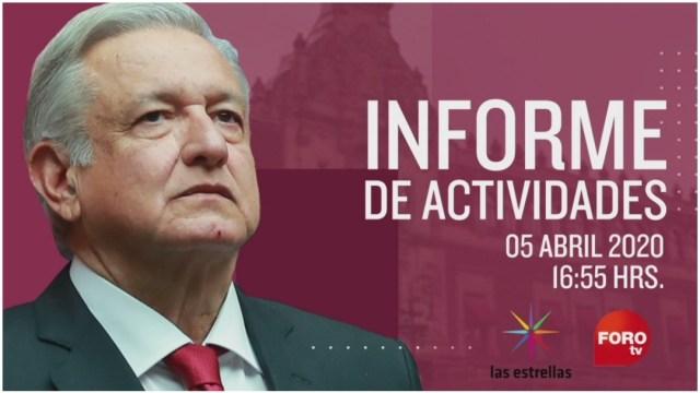 Imagen: El presidente López Obrador dará un mensaje a la nación, 5 de abril de 2020 (Foro TV)