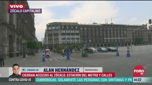 FOTO: cierran accesos al zocalo de la ciudad de mexico por coronavirus
