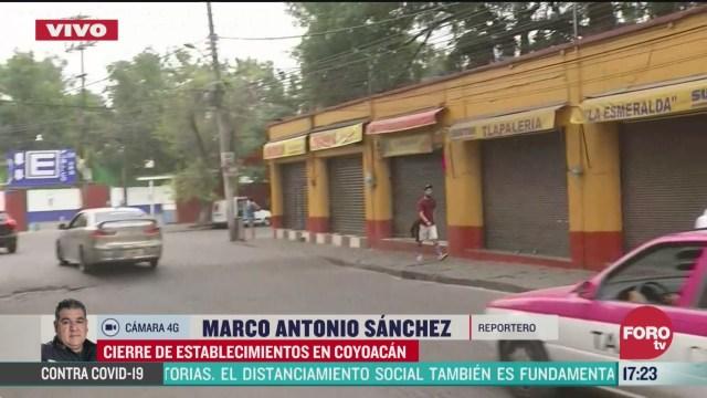 FOTO: cierran todos los comercios del centro de coyoacan por coronavirus