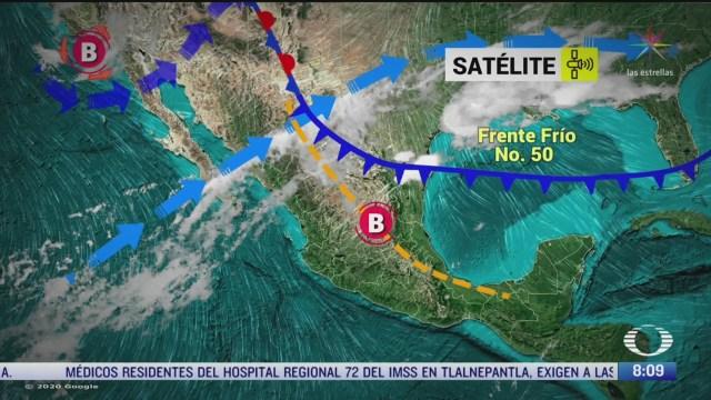 clima al aire frente frio 50 provocara lluvias y fuertes vientos en el noreste de mexico