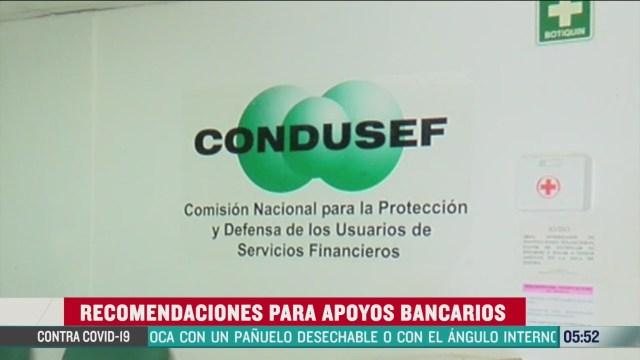 FOTO: condusef da recomendaciones ante apoyos bancarios por coronavirus