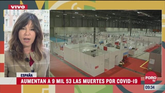 espana registra hasta el momento 9 mil 53 muertes por coronavirus