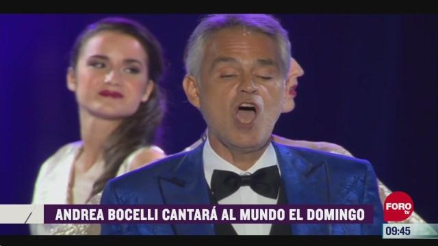 espectaculosenexpreso andrea bocelli cantara al mundo el domingo