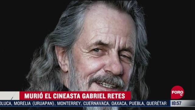FOTO: murio el cineasta gabriel retes