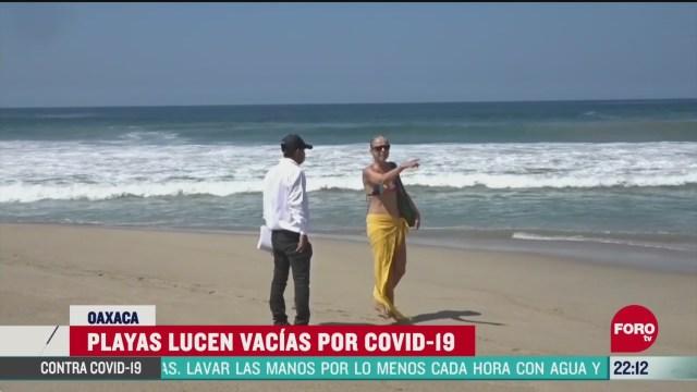 playas de oaxaca lucen vacias ante la emergencia sanitaria por coronavirus