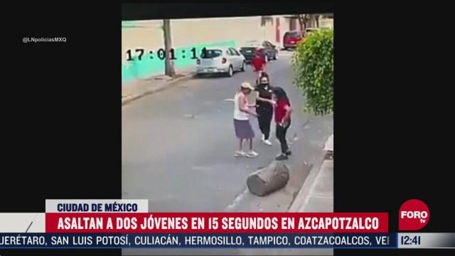 asaltan a dos mujeres en la alcaldia azcapotzalco