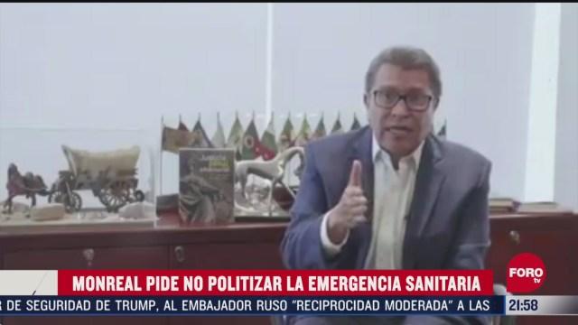 FOTO: 31 de mayo 2020, pide ricardo monreal no politizar emergencia sanitaria