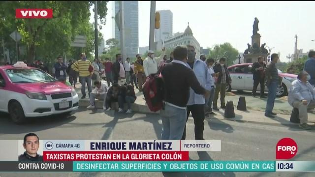 taxistas protestan en la glorieta a colon en la cdmx