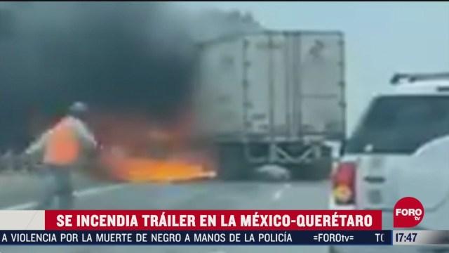 FOTO: trailer se incendia en autopista mexico queretaro a la altura de san juan del rio