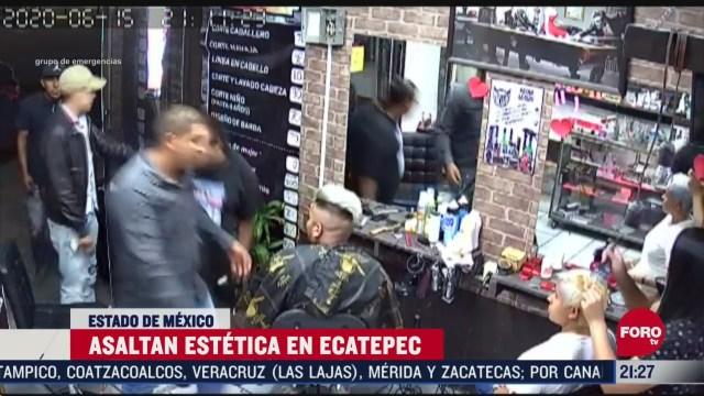 asaltan estetica en ecatepec