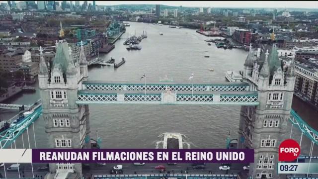 espectaculosenexpreso reanudan filmaciones en el reino unido
