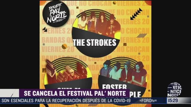 se cancela festival pal norte