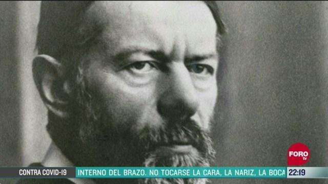 FOTO: 14 de junio 2020, se cumplen 100 anos de la muerte del sociologo max weber