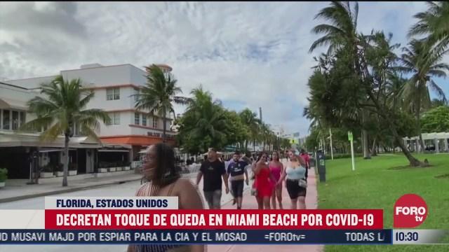 decretan toque de queda en miami beach florida por covid