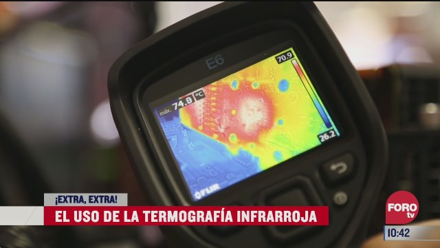 extra extra el uso de la termografia infrarroja