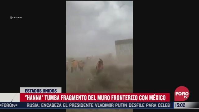 FOTO: 26 de julio 2020, huracan hanna derriba fragmento del muro de donald trump