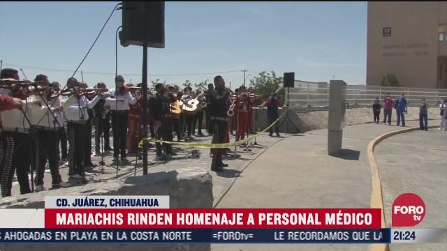 mariachis hacen homenaje serenata a personal medico en ciudad juarez Chihuahua