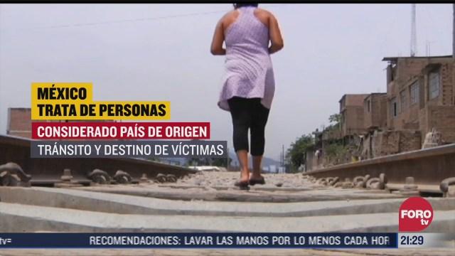 mexico registra 307 victimas de trata de personas en lo que va del