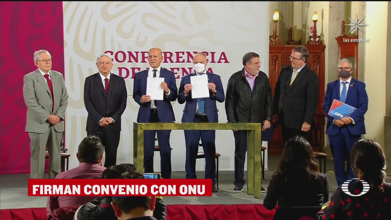 acuerdo firmado para la compra de medicamentos y vacunas en el extranjero entre México y la ONU