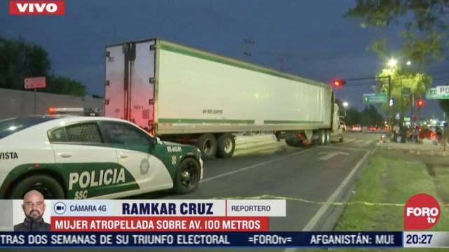 La mujer fue atropellada sobre Avenida 100 Metros al cruce con Poniente 112, alcaldía Gustavo A. Madero, cuando presuntamente vendía productos en carriles centrales