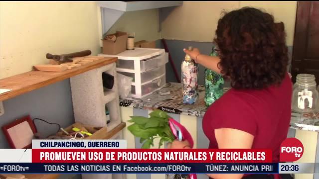 biologos de Chilpancingo Guerrero Promueven uso de productos naturales y reciclables