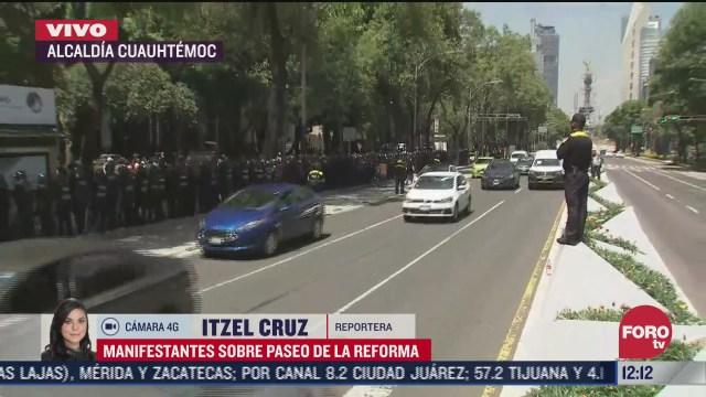 reabren paseo de la reforma tras bloqueo de manifestantes