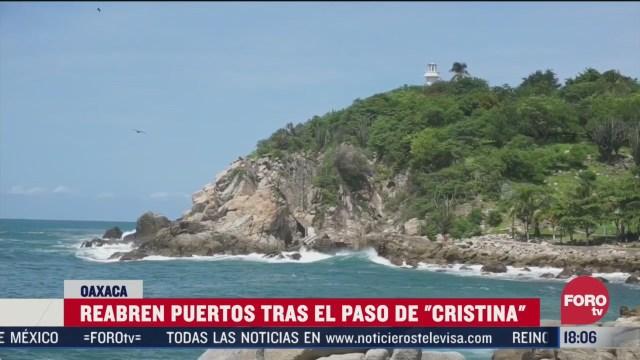 reabren puertos de oaxaca tras paso de cristina