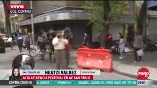 FOTO: 11 de julio 2020, se registra gran afluencia peatonal en av san pablo de la ciudad de mexico