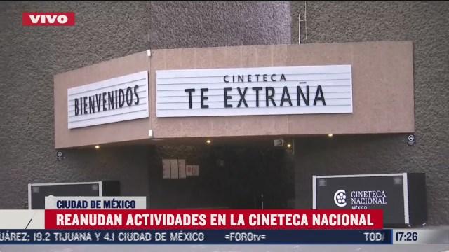 cineteca nacional reactiva actividades con medidas sanitarias