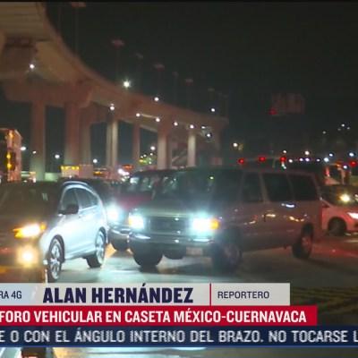 Continúa intensa afluencia en caseta México-Cuernavaca