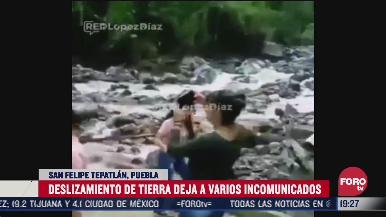 deslizamiento de tierra en puebla deja varias personas incomunicadas