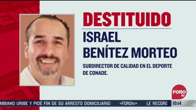 Israel Benítez, subdirector de Conade despedido