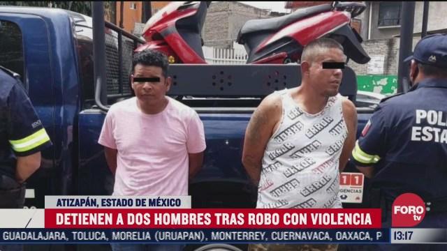 detienen a dos por robo en atizapan