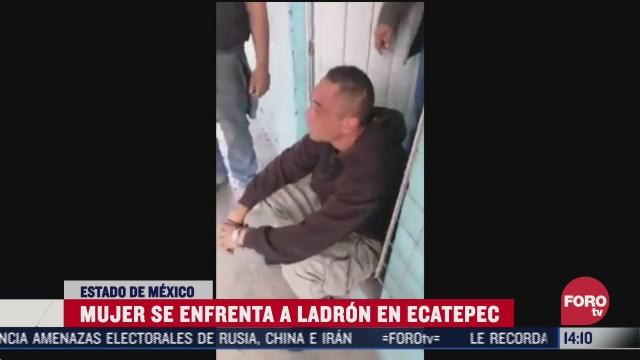 mujer se enfrenta a ladron en ecatepec