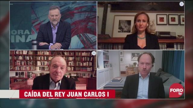 Leo Zuckermann, Héctor Aguilar Camín, Javier Tello y Valeria Moy analizan los escándalos analizan la caída del Rey Juan Carlos I de Espña