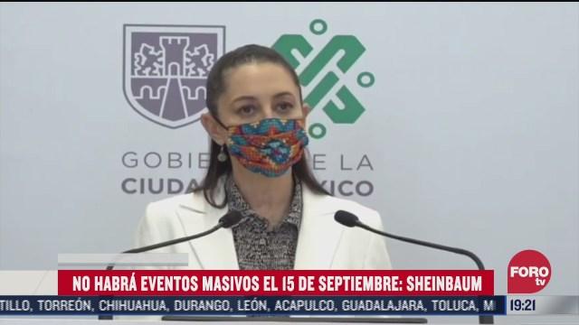 Claudia Sheinbaum, confirma que no habrá eventos masivos por el 15 de septiembre para evitar contagios de COVID-19
