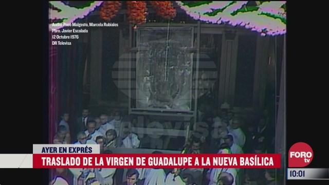traslado de la virgen de guadalupe a la nueva basilica en