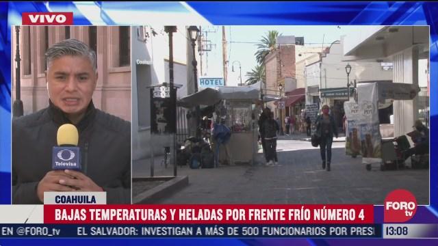 bajas temperaturas y heladas en coahuila por frente frio