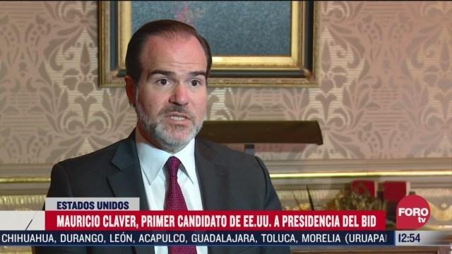 candidato a dirigir el bid asegura que se buscara el crecimiento de america latina