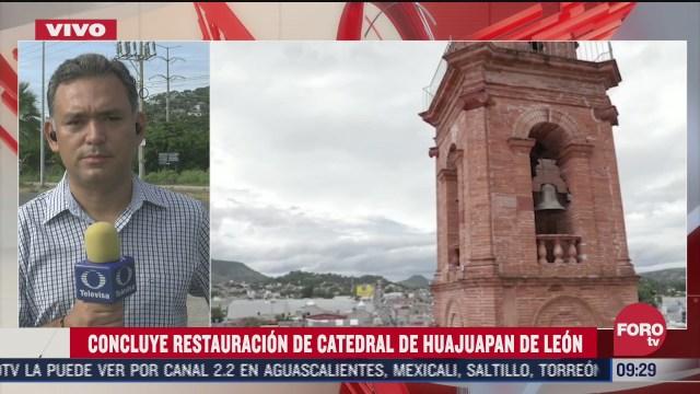 concluyen trabajos de restauracion de catedral de huajuapan de leon en oaxaca