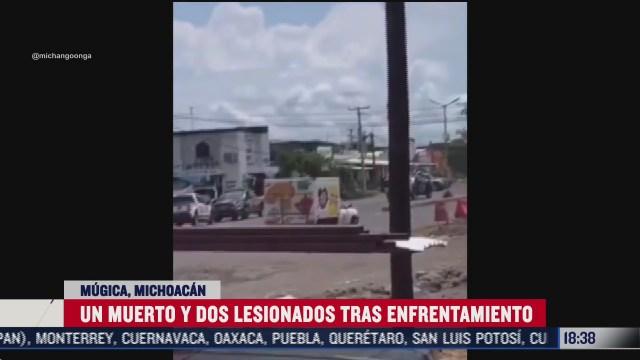 enfrentamiento en michoacan deja un muerto y dos heridos
