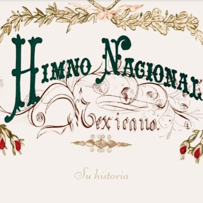 Estas son las estrofas prohibidas del himno nacional mexicano