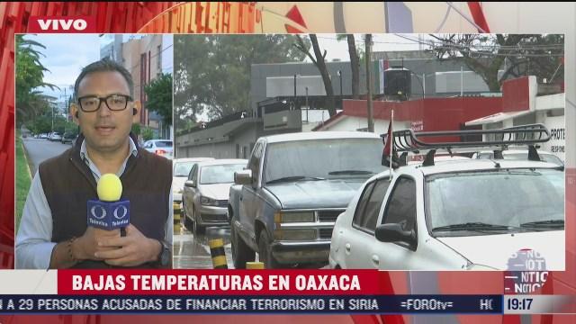 frente frio 4 provoca bajas temperaturas en oaxaca