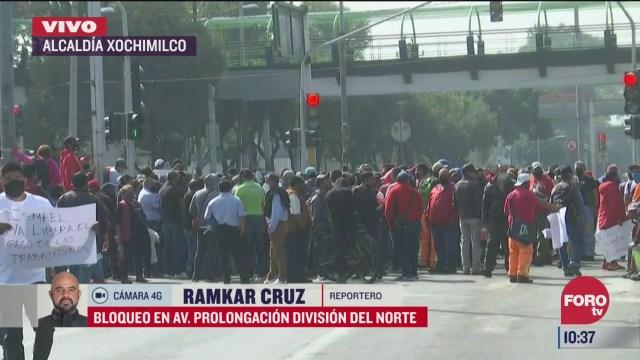 manifestantes bloquean prolongacion division del norte en xochimilco cdmx