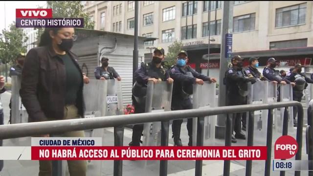 no habra acceso al publico en la ceremonia del grito en el centro historico